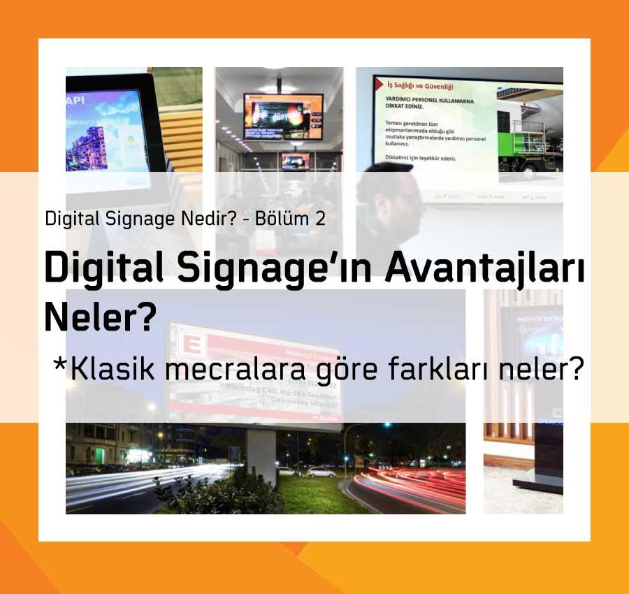 Digital Signage Avantajları Neler?