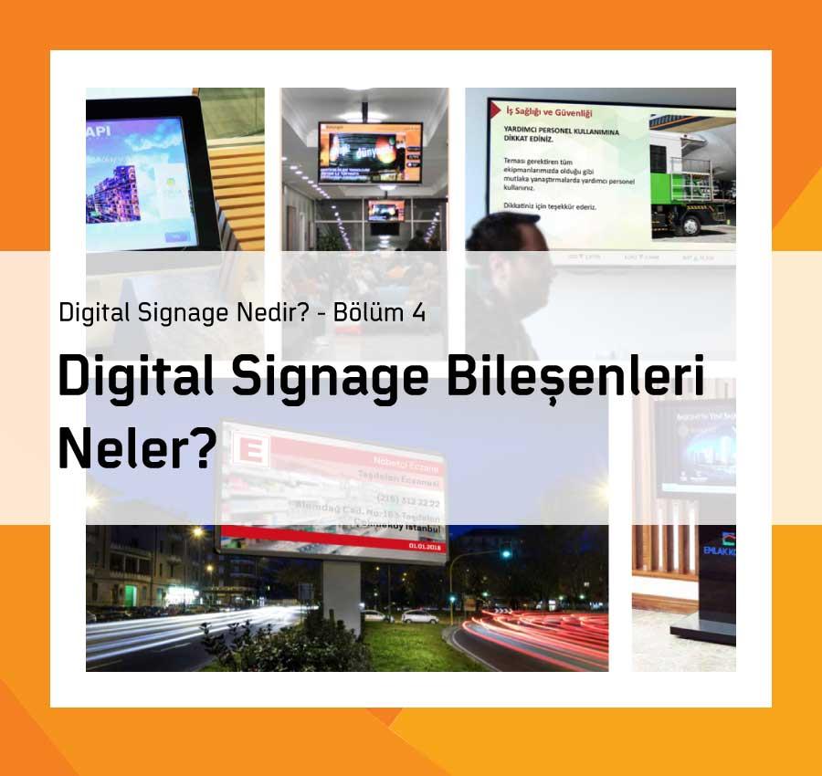Digital Signage Bileşenleri Neler?