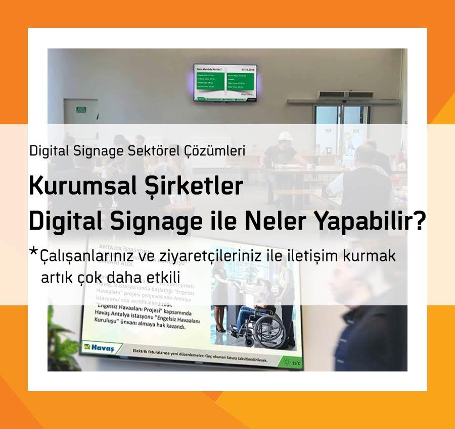 Kurumsal Şirketler Digital Signage ile Neler Yapabilir?